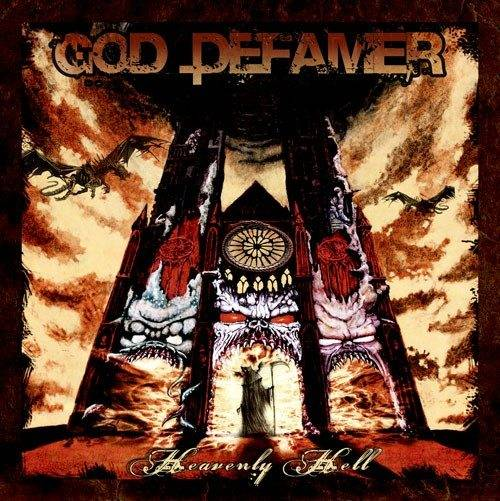 GOD DEFAMER - Heavenly Hell