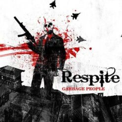 Respite - Garbage people