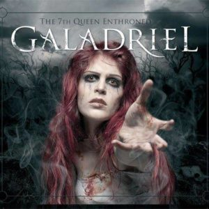 GALADRIEL - The 7th Queen Enthroned